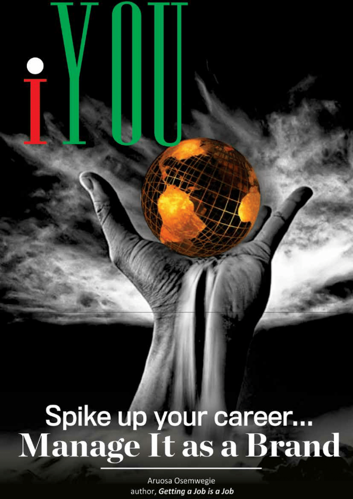 iYOU: Spike Up Your Career . . . Manage it as a Brand