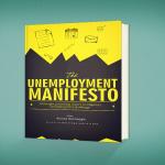 Free eBook: The Unemployment Manifesto